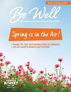 https://www.commonmarket.coop/wp-content/uploads/2021/06/WellnessNewsletter-April-2021-4-COVER.jpg